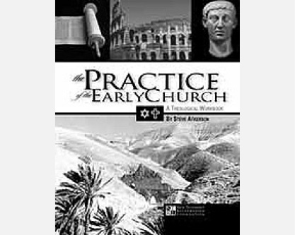 The Practice of The Early Church (PDF) - General Teaching Discussion Guide